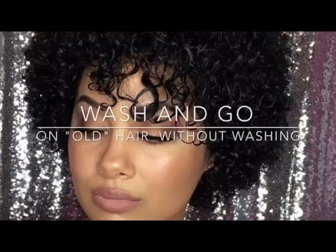 Wash and Go on Old Hair and without washing | Sort of a GRWM?