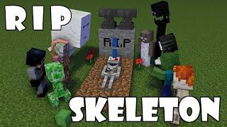 Monster School  .r.i.p Skeleton