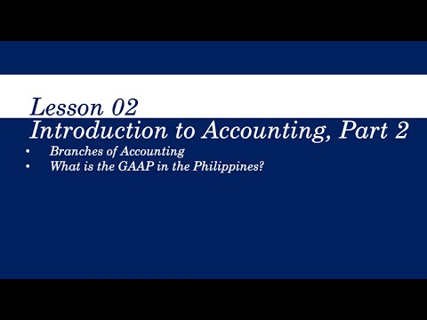 [Accounting Tutorial] BRANCHES OF ACCOUNTING AND GAAP