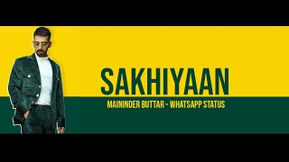 Love Song status | Tere Yaar Bathere Ne - Sakhiyan | Full screen Whatsapp Status | Maninder Buttar |