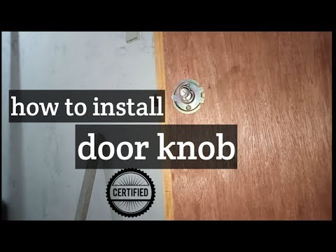 Easy Way To Install A Door Knob (tagalog)