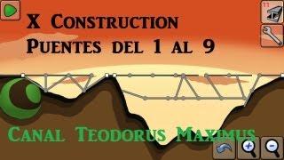 X construction Puentes del 1 al 9