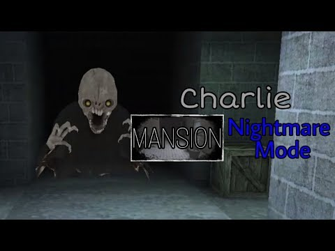 Eyes - The Horror Game - Charlie Mansion Nightmare Mode
