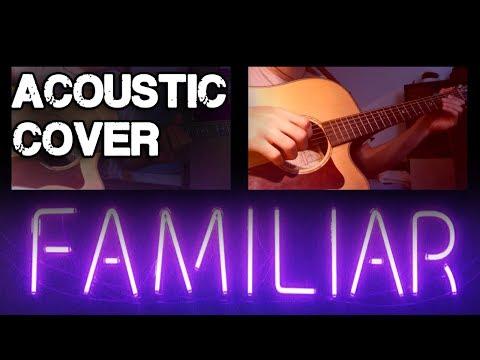 FAMILIAR - Liam Payne, J Balvin || ACOUSTIC GUITAR COVER