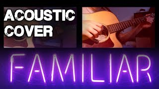 FAMILIAR - Liam Payne, J Balvin    ACOUSTIC GUITAR COVER