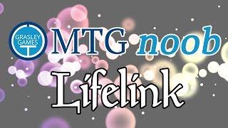 MTG Noob - Lifelink (the basics of Magic: The Gathering)