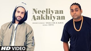 Rhyme Ryderz ( KB & B.rave): Neeliyan Aakhiyan | Latest Punjabi Songs 2017 | Deyo | T-Series