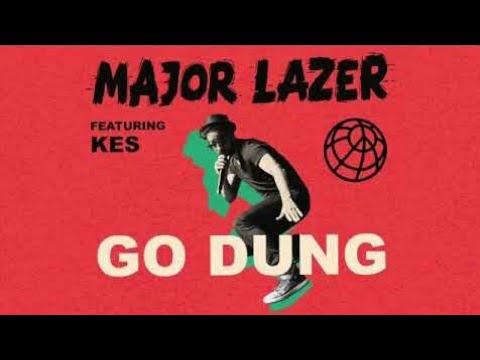 Major Lazer- Go Dung (feat. Kes)