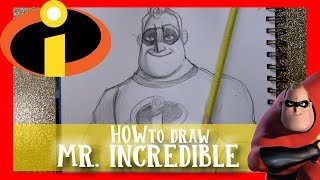 How to Draw Mr. Incredible from Disney Pixar