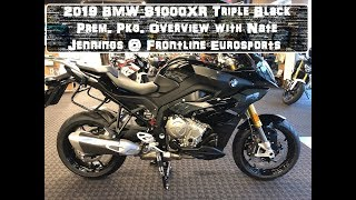 1st 2019 BMW S1000XR Triple Black Prem. Pkg. Overview with Nate Jennings @ Frontline Eurosports