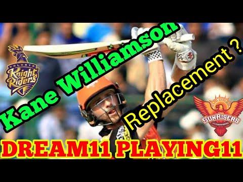 SRH vs KKR  Kane Williamson Team Update  dream11 alternative team  Cricket++ & Playerzpot Team