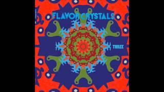 Flavor Crystals - Three (Full Album)