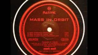 Mass In Orbit - Overdrive (Orbit Mix) - Massive Records - 1996