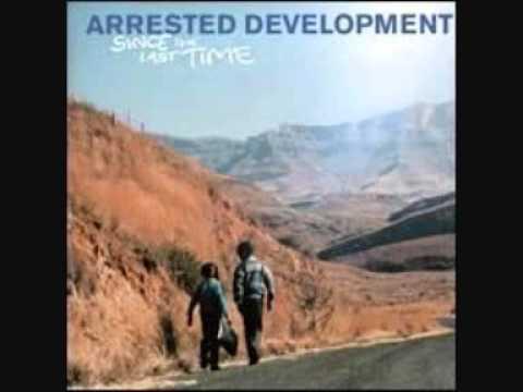 Arrested development - I got the feeling
