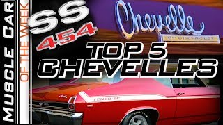 Top Chevelles Volume 1 -  Muscle Car Of The Week Video Episode 324