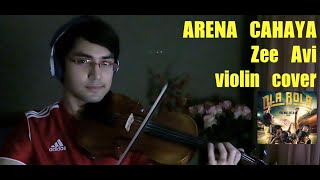 Arena Cahaya | Zee Avi | Violin cover