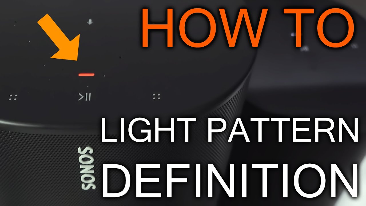 What means every Sonos LED Light Pattern