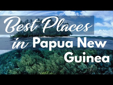 Best Places to Visit | Papua New Guinea