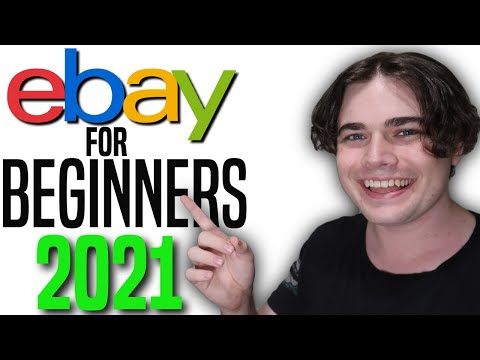 How To Sell on eBay For Beginners (2021 Step by Step Guide)