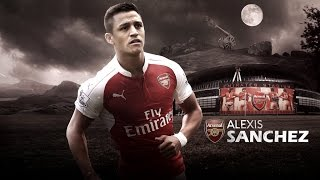 Alexis sanchez ►  ready for 2016/17 ●  hd