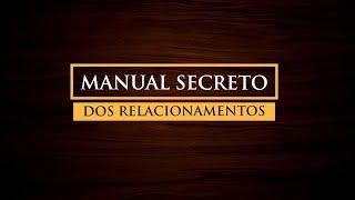 Manual Secreto dos Relacionamentos - Curso Online - Jordan Campos