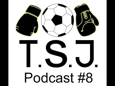 The Sports Jive Podcast #8