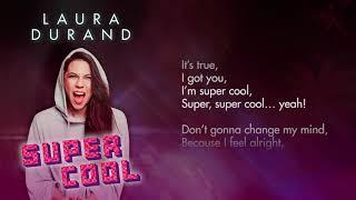 LAURA DURAND - Super Cool (Lyric Vídeo)