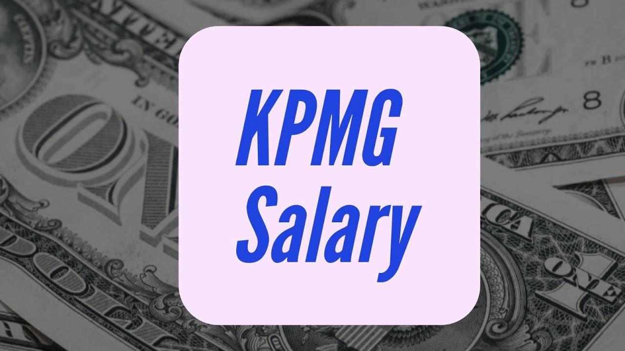 KPMG Salary 2018 💵 - YouTube