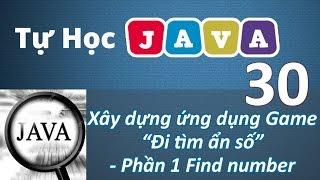 Lập trình Java - 30 Game Đi tìm ẩn số P1