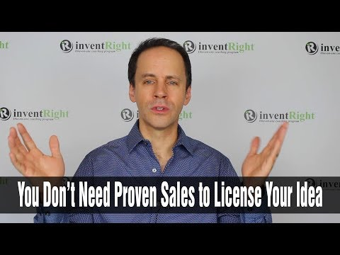 Why You Don't Need Proven Sales to License an Idea