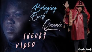 Bringing Back Queenie Theory Video