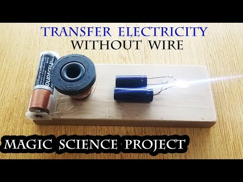 Transfer Electricity without Wire,  Wireless Electricity, Free Electricity Science Fair Project