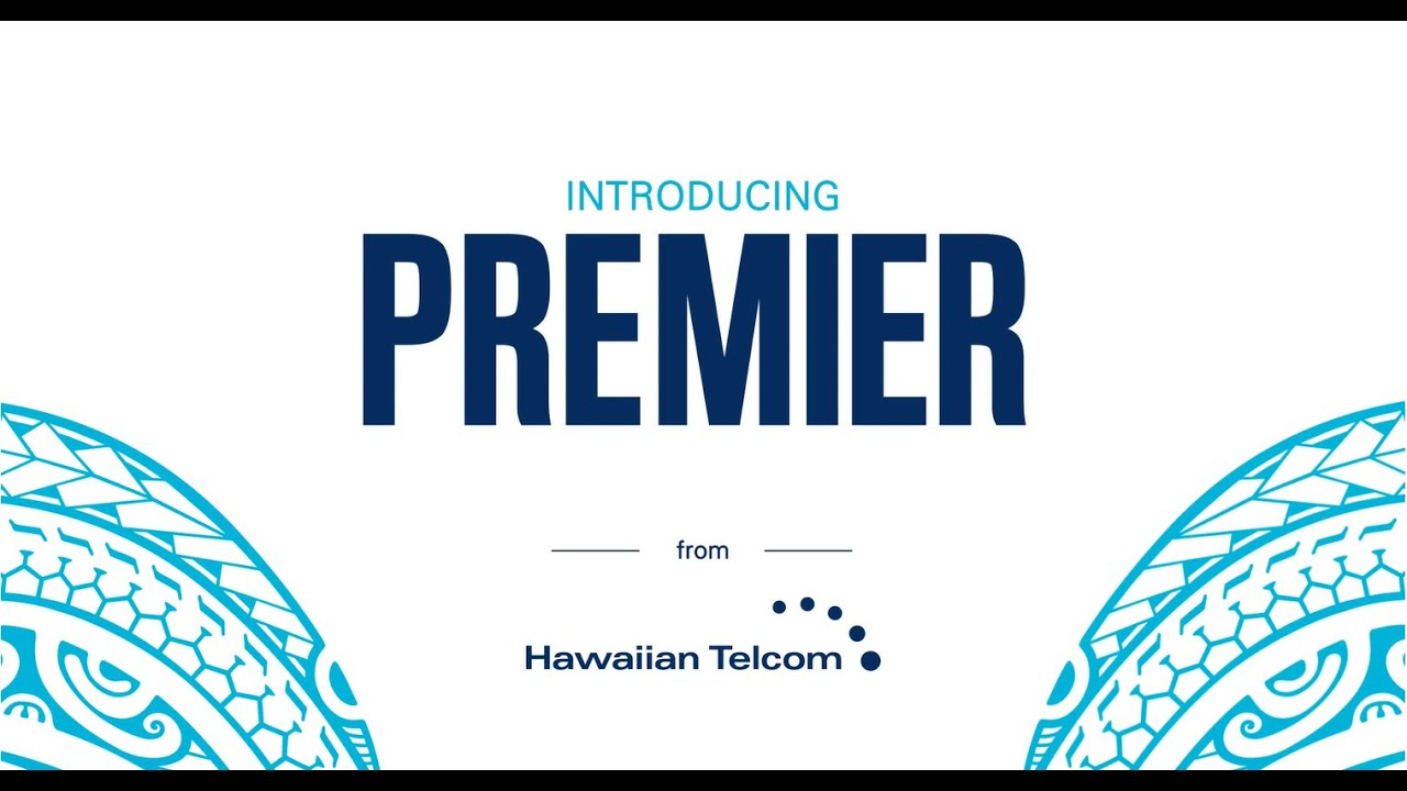 Premier from Hawaiian Telcom - YouTube