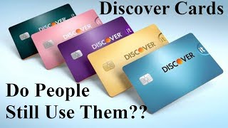 Are Discover Cards Still Relevant in 2019?