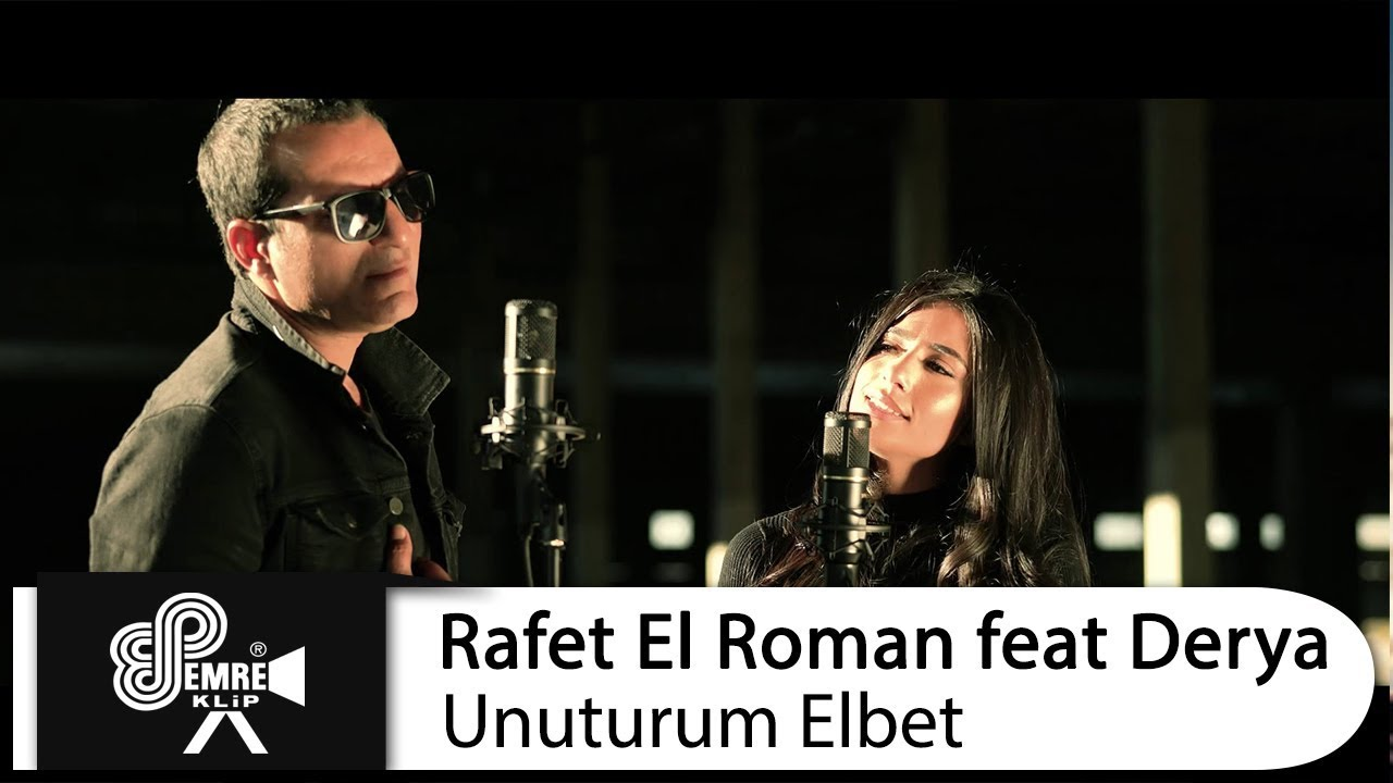 Rafet El Roman Feat Derya Unuturum Elbet Youtube
