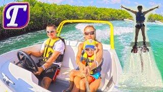Супер Экскурсия на Моторной Лодке На Карибском Море в Мексике Флайборд Ресторан Шоу Влог kids show