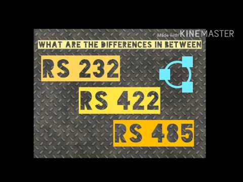 Difference between RS 232, RS 422 and RS 485