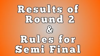 Amv Tournament Round 2 result and rules for semi final round