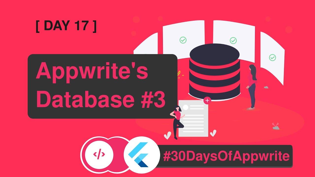 1️⃣7️⃣ #30DaysofAppwrite - Let's Add and Read Data using Appwrite's Database