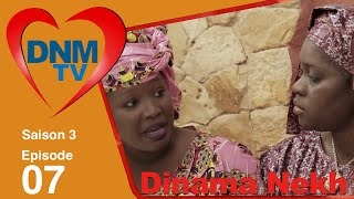 Dinama Nekh - saison 3 - épisode 7