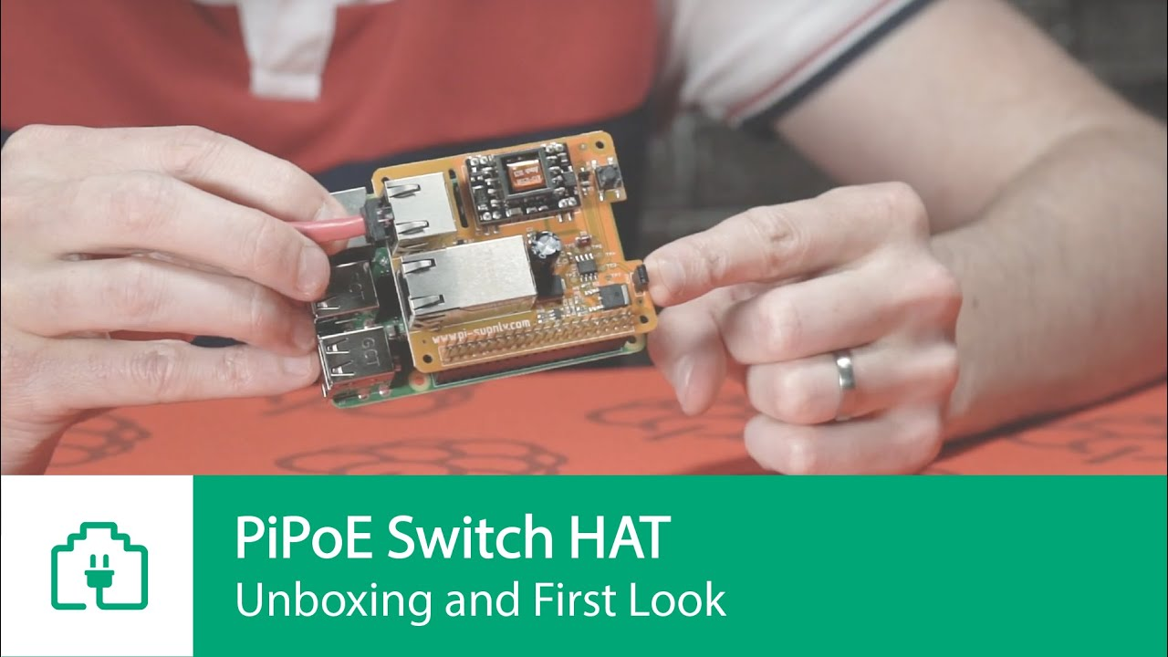 Pi PoE Switch HAT - Power over Ethernet for Raspberry Pi | Unboxing & First  Look