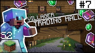 VILLAGER TRADING HALL and Entrance!! | Minecraft Survival S2-#7