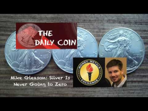 Mike Gleason: Silver is Never Going to Zero