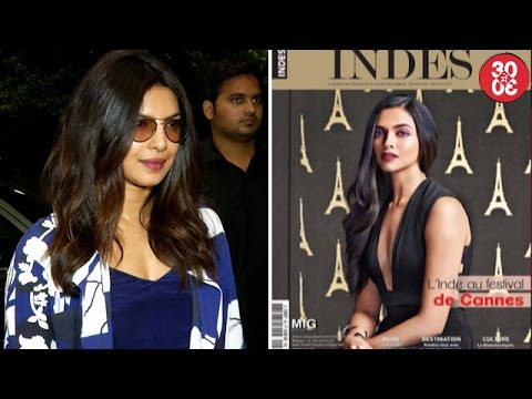 Priyanka's Sikkimese Film Pahuna's Trailer Launch At Cannes | Deepika On French Magazine's Cover