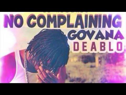 Deablo (Govana) - No Complaining [Official Album Audio] - [Love Life Riddim] June 2015