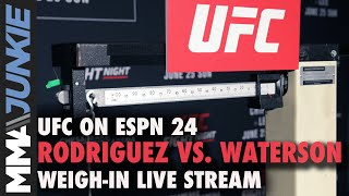 Archive of the UFC on ESPN 24: Rodriguez vs. Waterson official weigh-in live stream