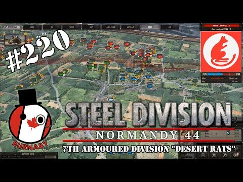 "#220 - 7th Armoured Division ""Desert Rats"" - Steel Division Normandy 44 Gameplay"