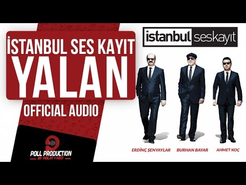 İstanbul Ses Kayıt - Yalan ( Official Audio )