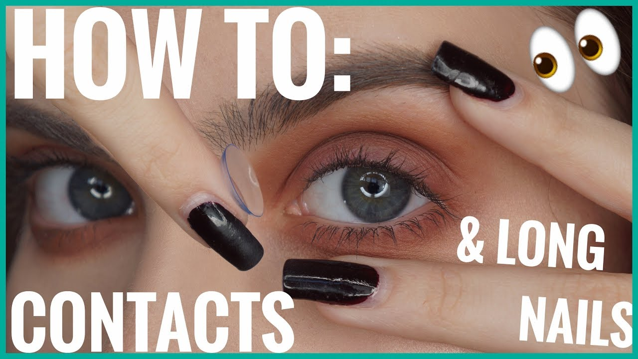 How I apply and remove CONTACTS with LONG NAILS