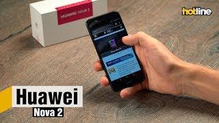 Huawei Nova 2  — обзор смартфона